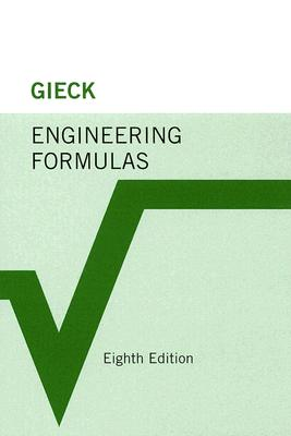 Engineering Formulas By Gieck, Kurt/ Gieck, Reiner